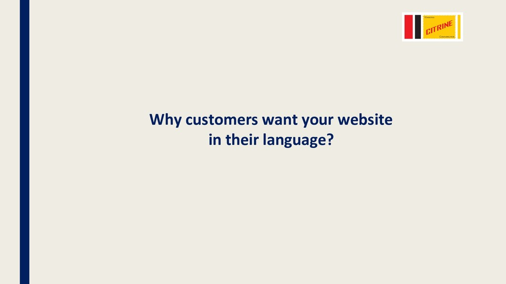 Why customers want your website in their langua...