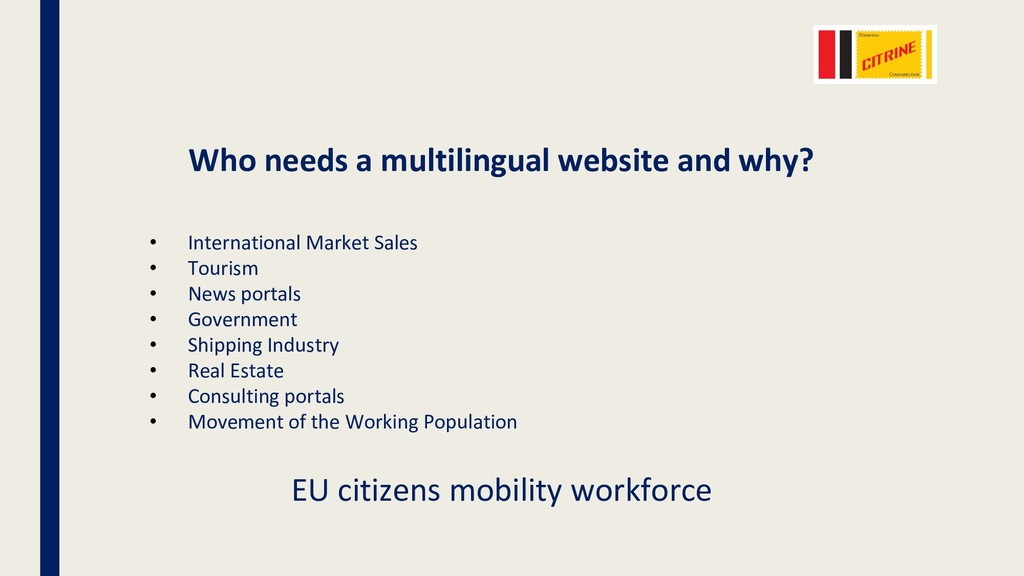 Who needs a multilingual website and why? • Int...