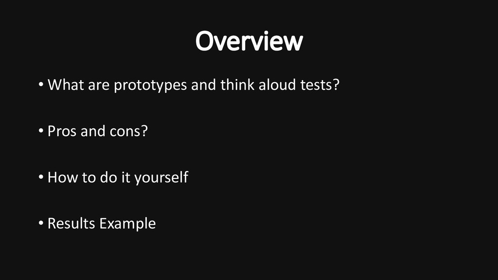 • What are prototypes and think aloud tests? • ...