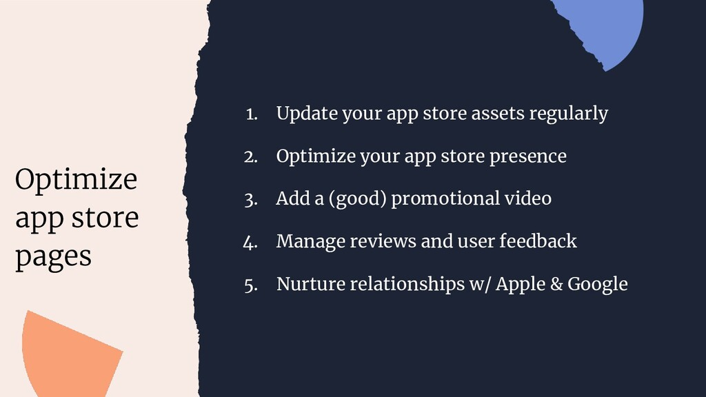 1. Update your app store assets regularly 2. Op...