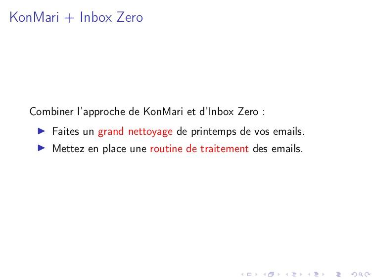 KonMari + Inbox Zero Combiner l'approche de Kon...