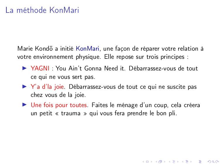 La méthode KonMari Marie Kond¯ o a initié KonMa...
