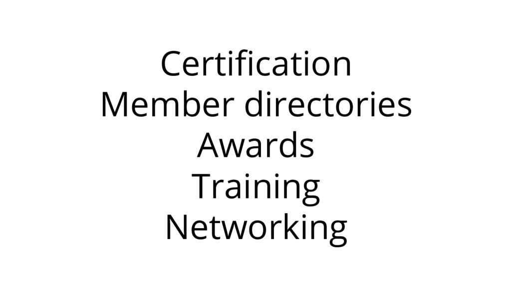 Certification Member directories Awards Trainin...
