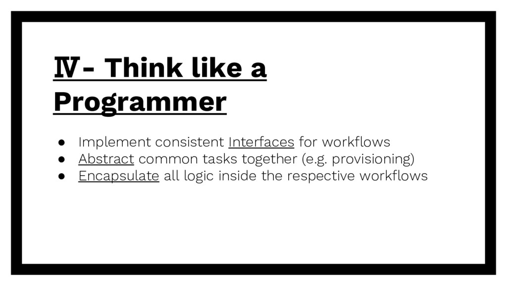 Ⅳ- Think like a Programmer ● Implement consiste...