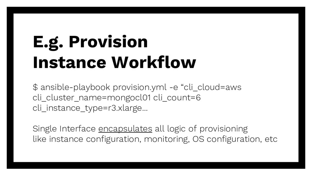 E.g. Provision Instance Workflow $ ansible-play...