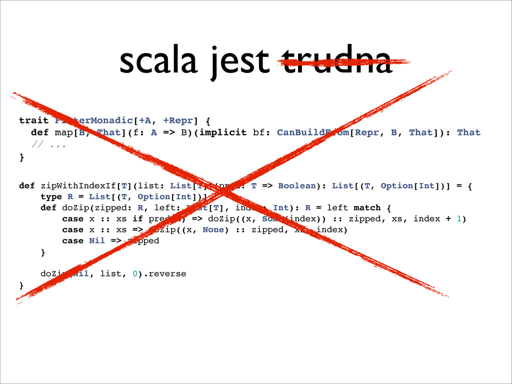 scala jest trudna trait FilterMonadic[+A, +Repr...