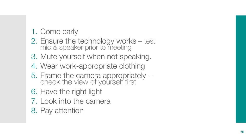 1. Come early 2. Ensure the technology works – ...