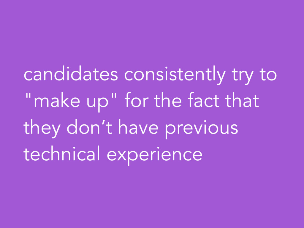 """candidates consistently try to """"make up"""" for th..."""