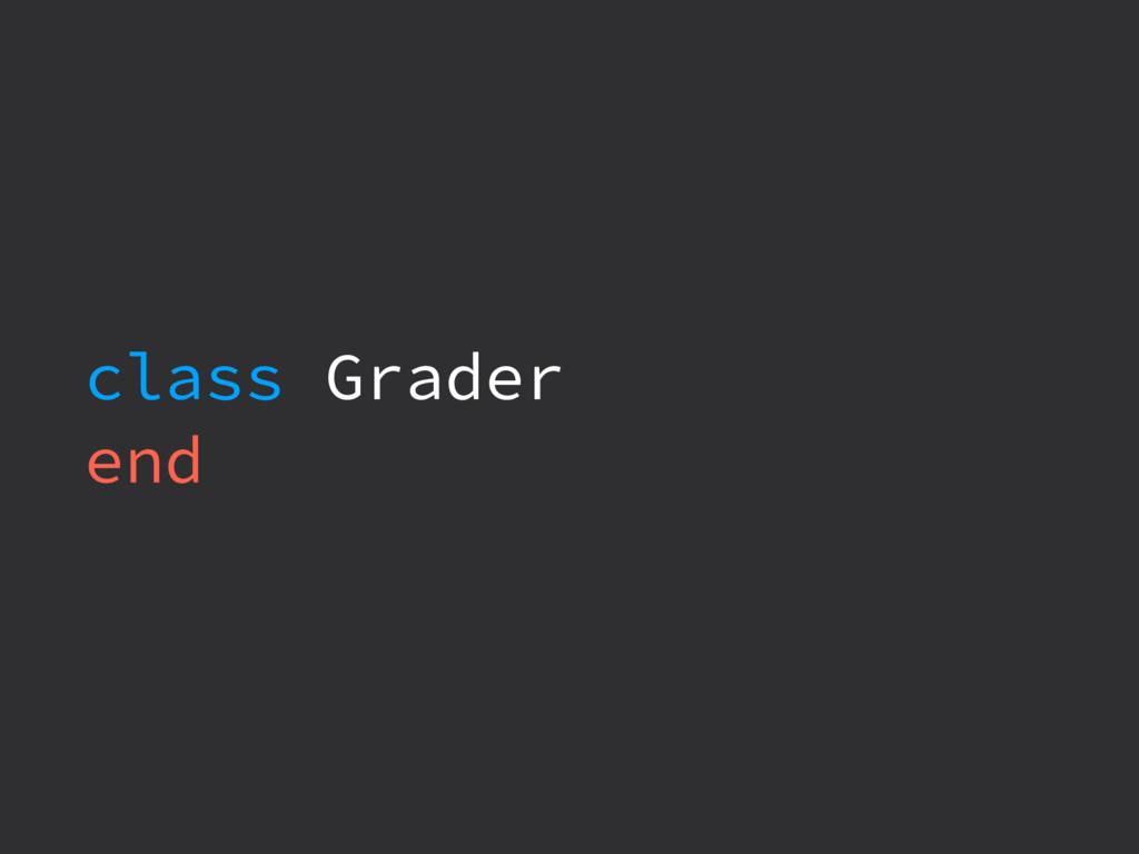 class Grader end