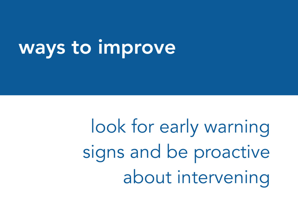 ways to improve look for early warning signs an...