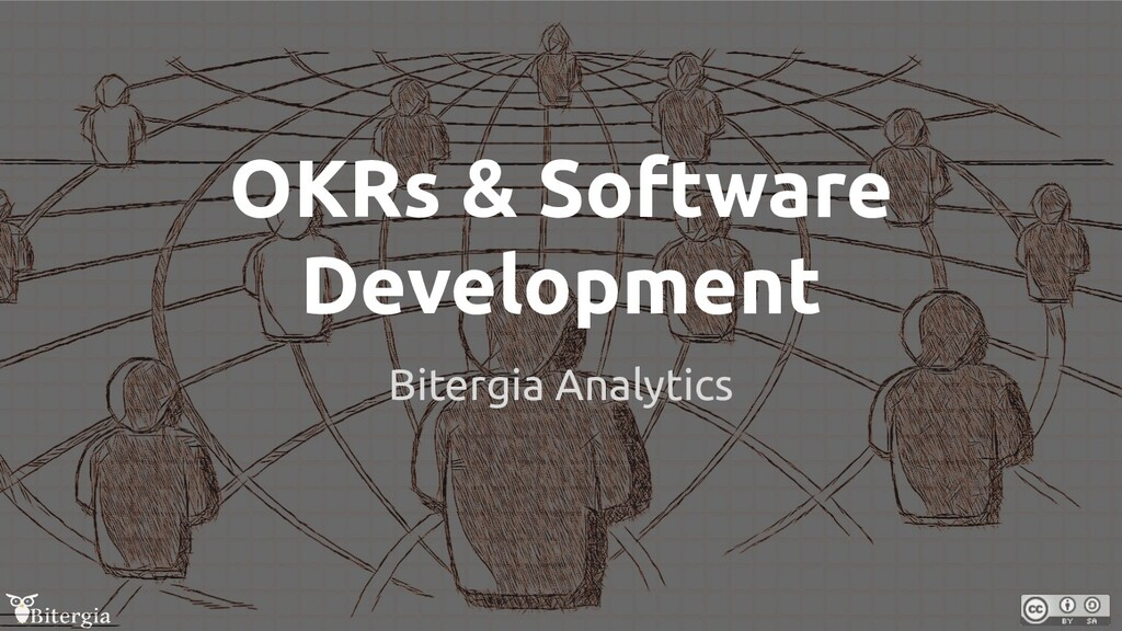 OKRs & Software Development Bitergia Analytics