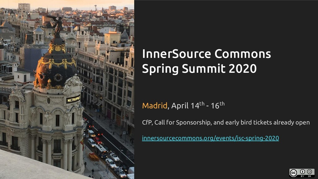 InnerSource Commons Spring Summit 2020 Madrid, ...
