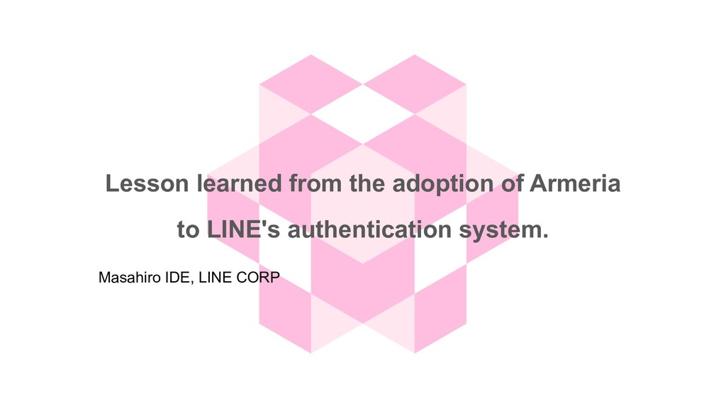 Lesson learned from the adoption of Armeria to ...