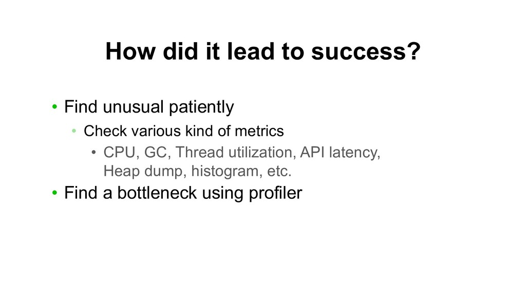 How did it lead to success? • Find unusual pati...