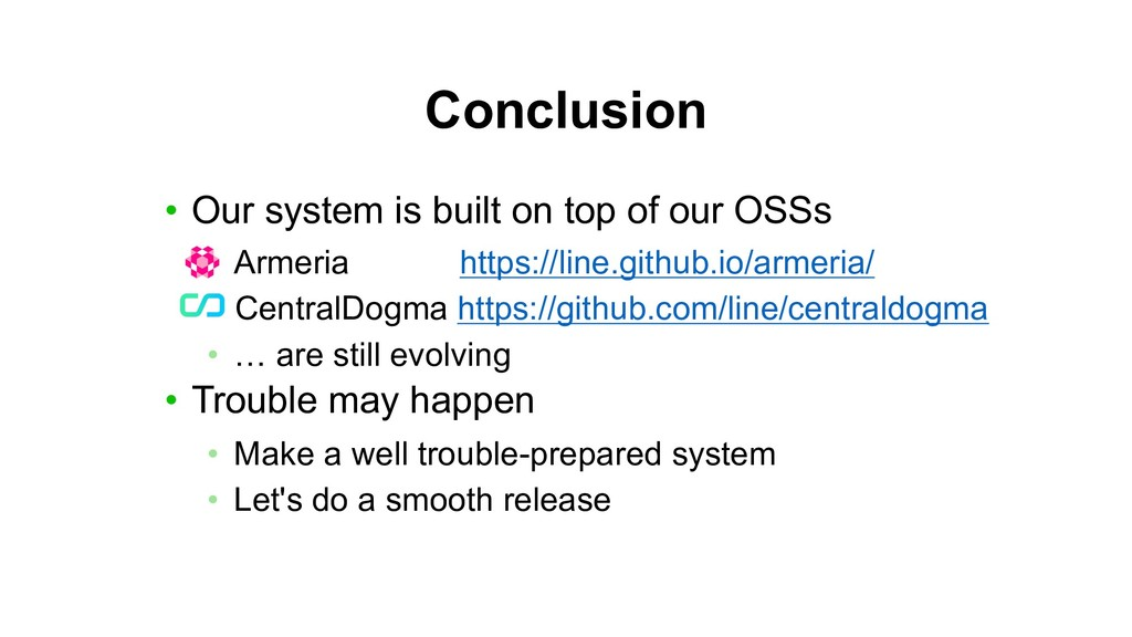 Conclusion • Our system is built on top of our ...