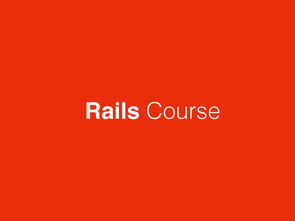 Rails Course