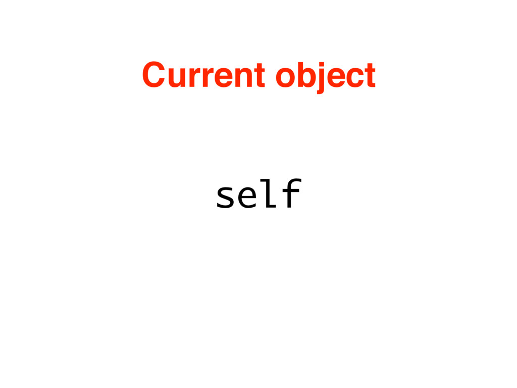 self Current object