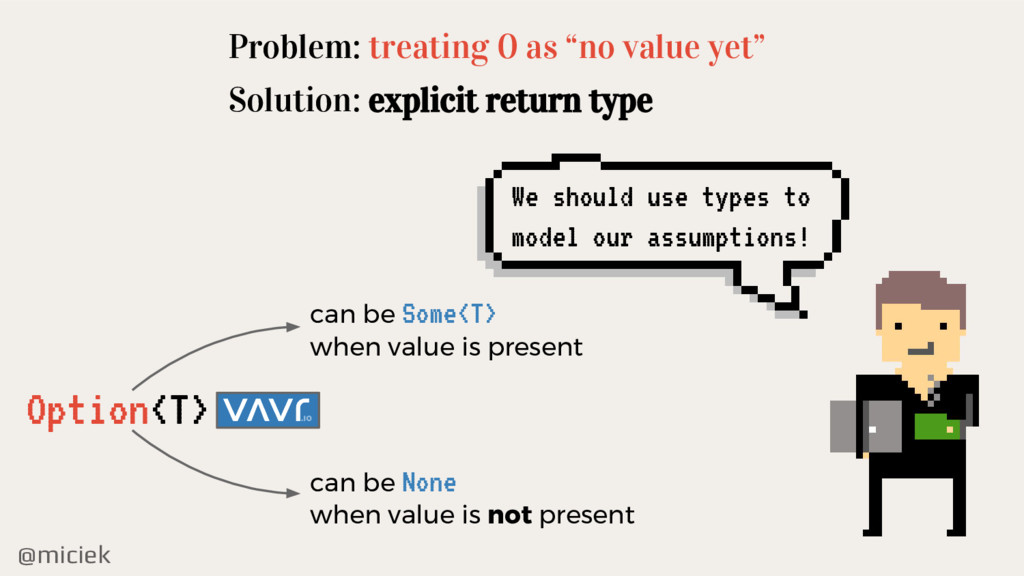 "@miciek Problem: treating 0 as ""no value yet"" S..."