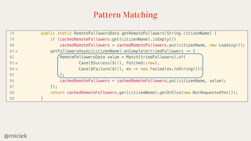 @miciek Pattern Matching