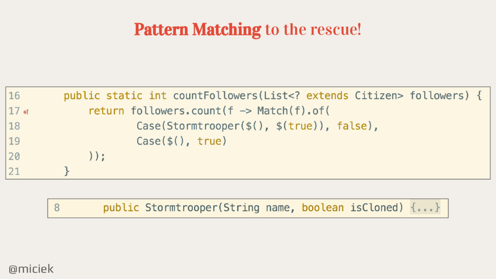 @miciek Pattern Matching to the rescue!