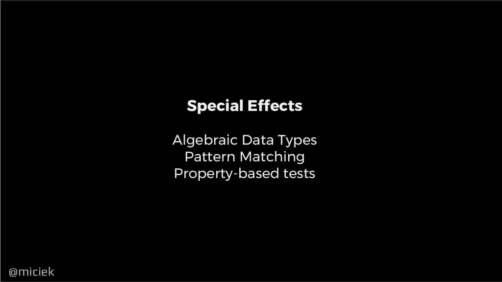 @miciek @miciek Special Effects Algebraic Data ...