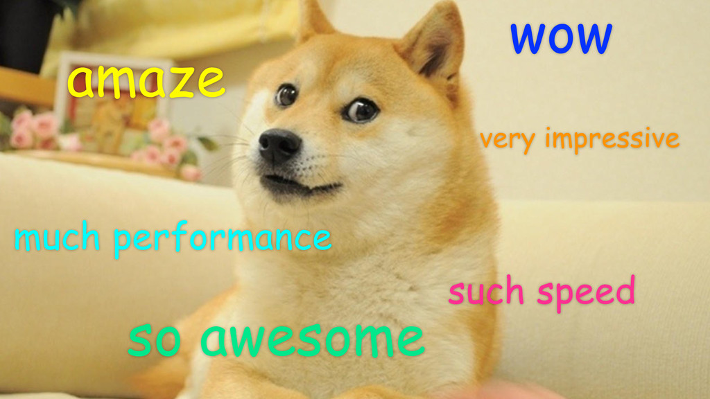 wow such speed much performance very impressive...