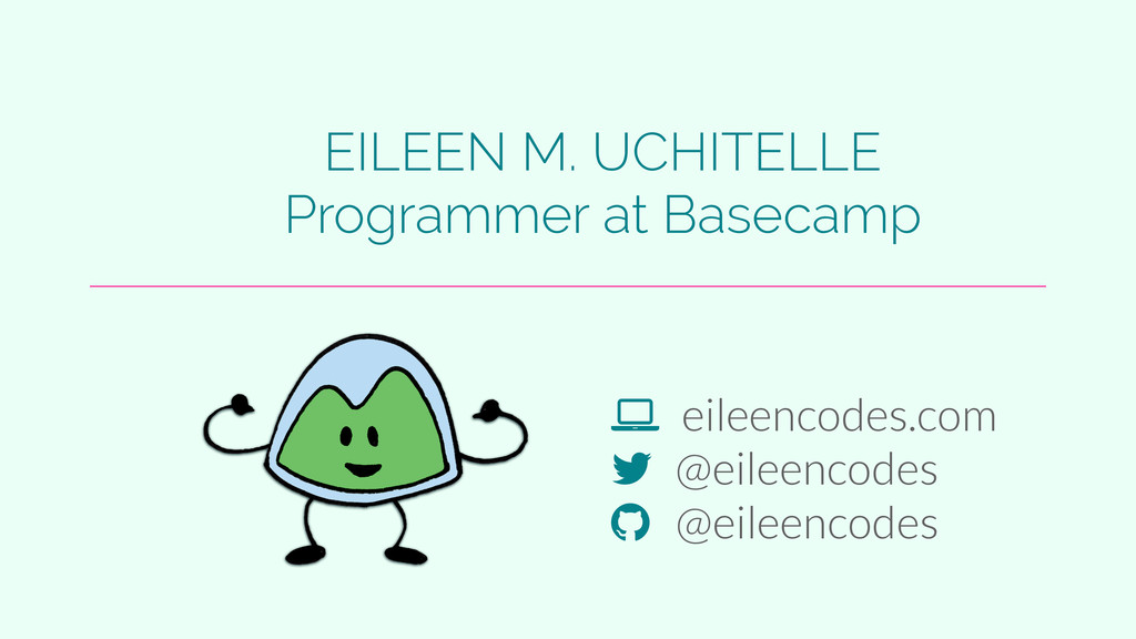 "! eileencodes.com ! @eileencodes "" @eileencodes..."