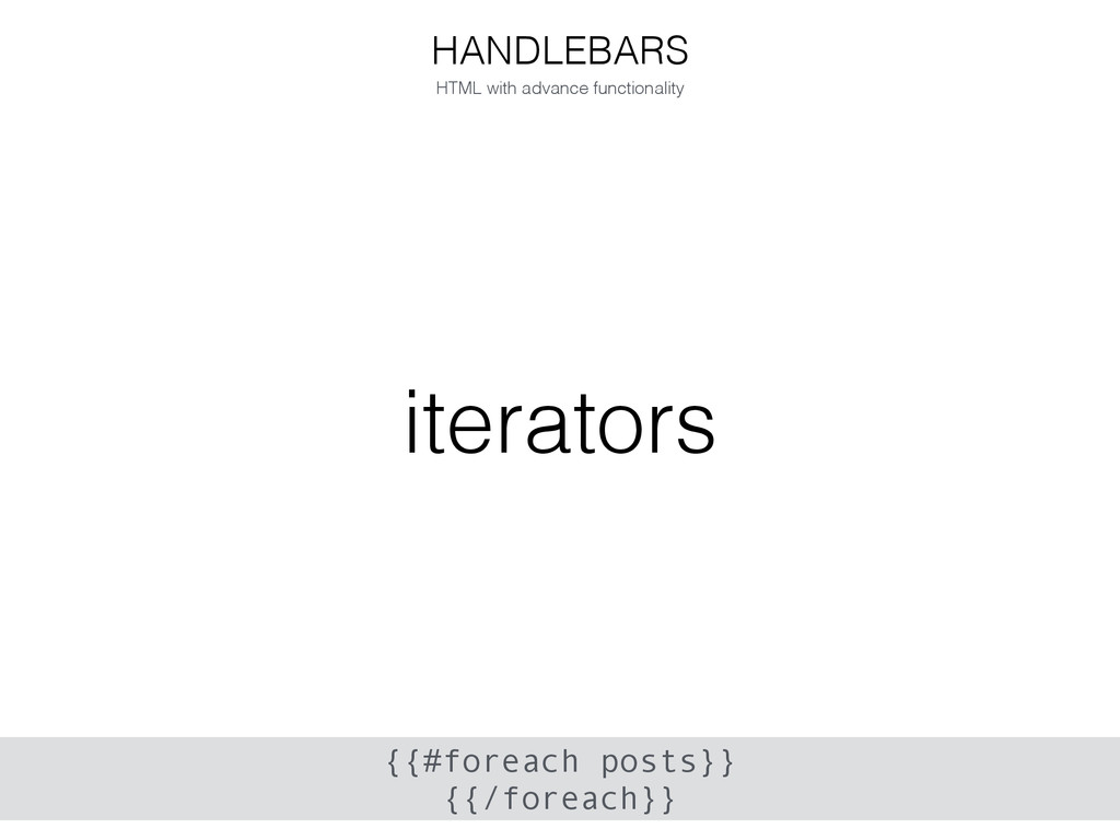 iterators HANDLEBARS HTML with advance function...