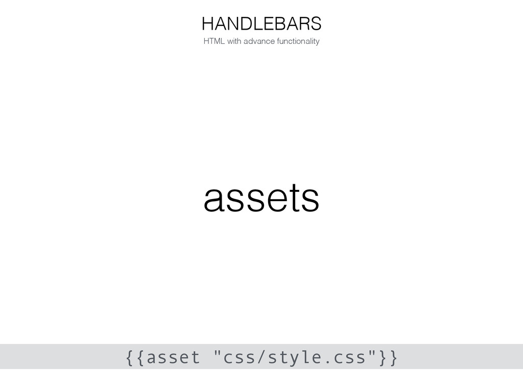 assets HANDLEBARS HTML with advance functionali...