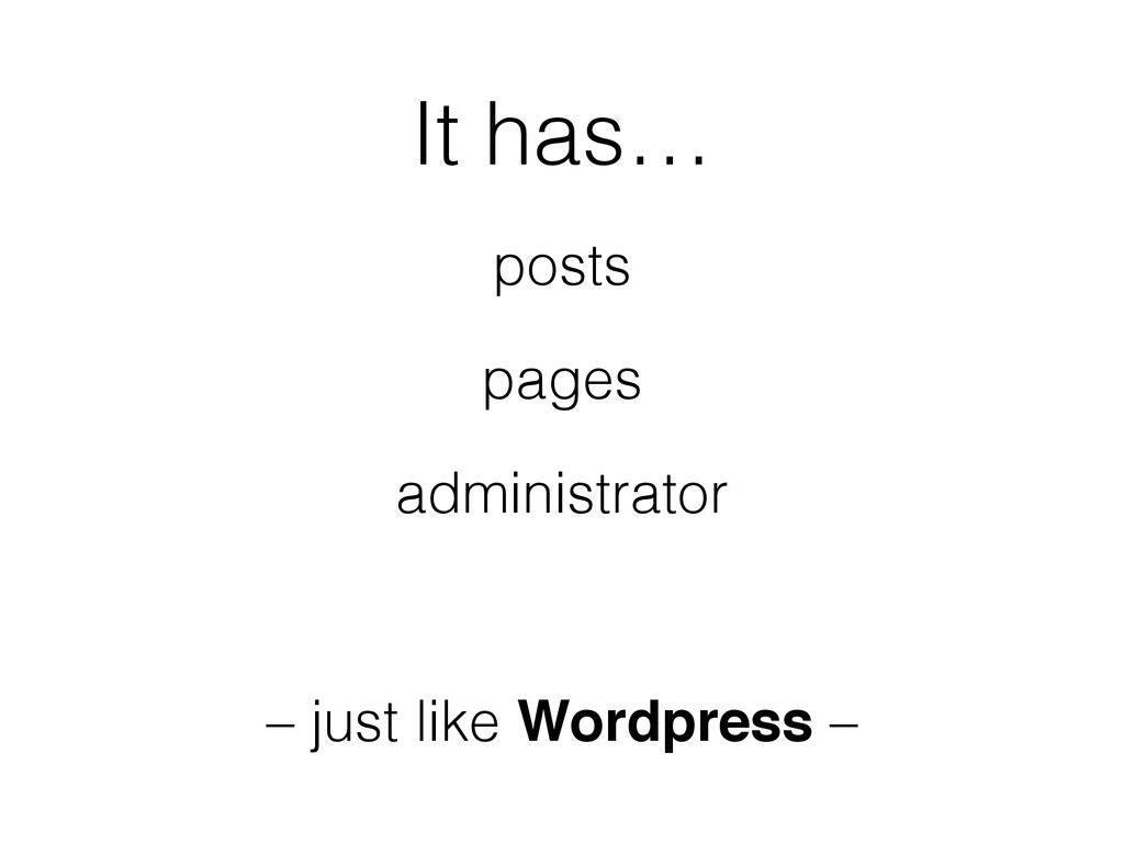 It has… posts pages administrator ! – just like...