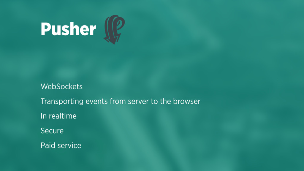 WebSockets Transporting events from server to t...