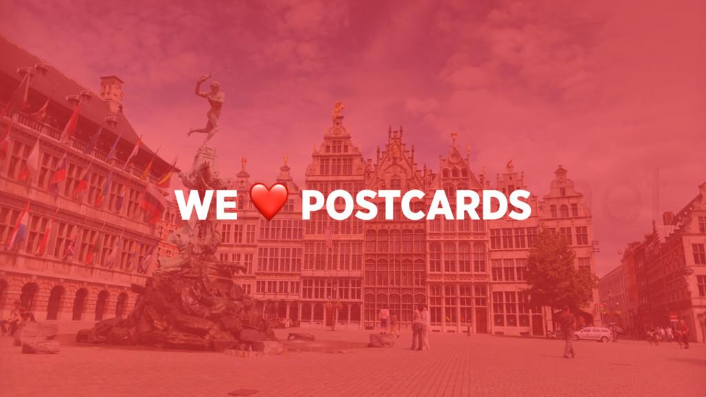 WE ❤ POSTCARDS