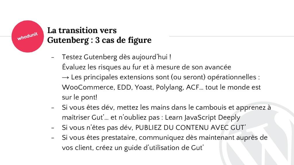 La transition vers Gutenberg : 3 cas de figure ...