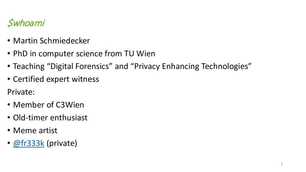 $whoami • Martin Schmiedecker • PhD in computer...