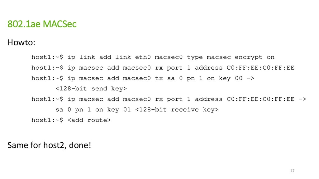 802.1ae MACSec Howto: host1:~$ ip link add link...