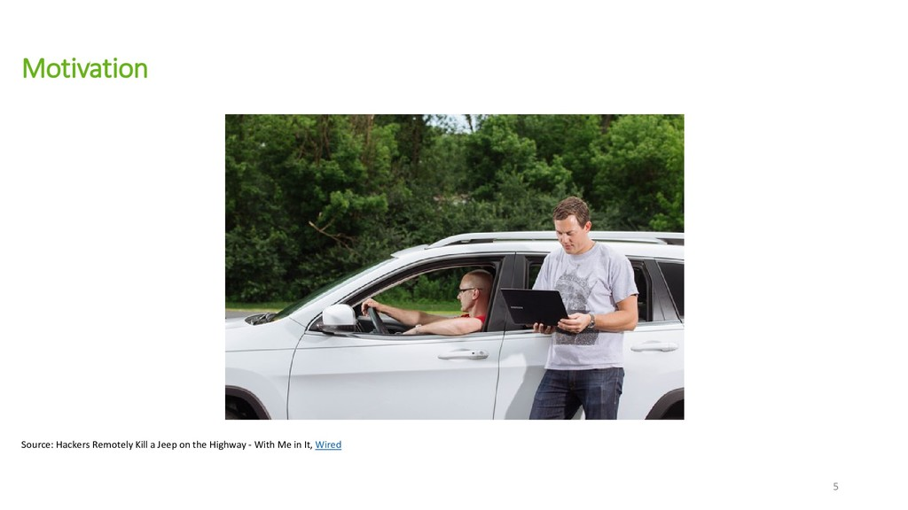 Motivation Source: Hackers Remotely Kill a Jeep...