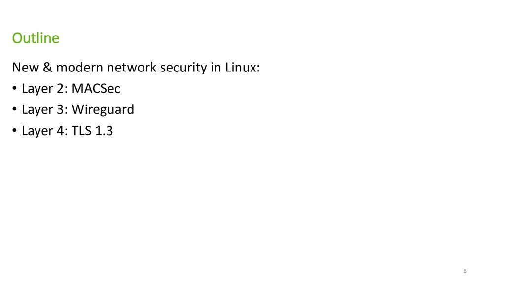 Outline New & modern network security in Linux:...
