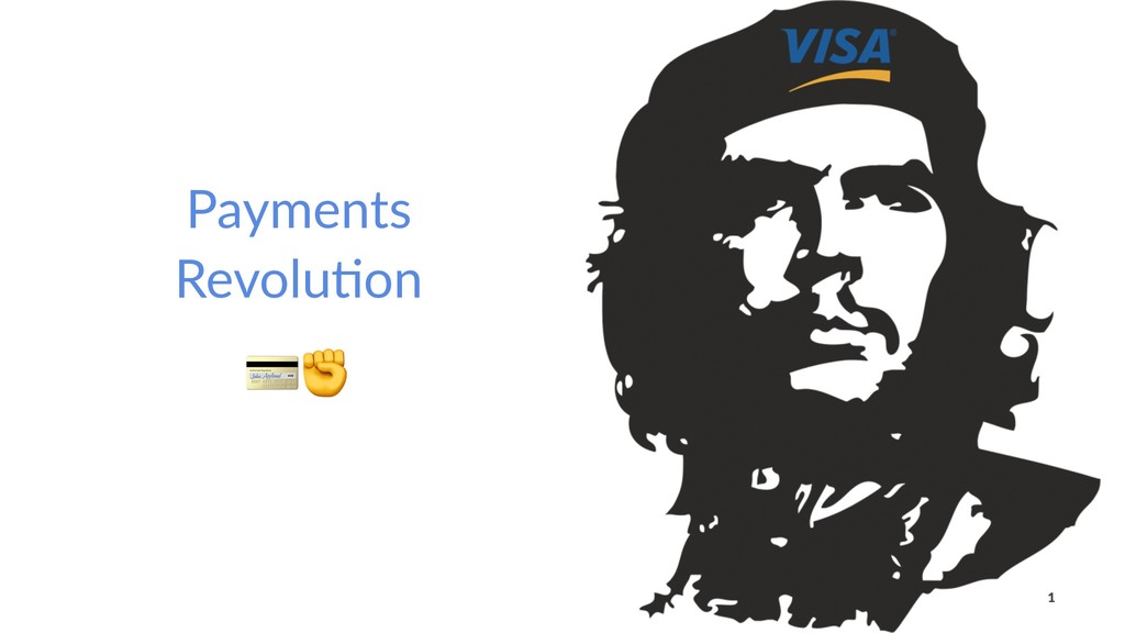 Payments Revolu/on !✊ 1