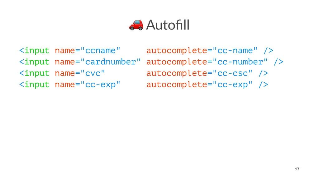 "! Autofill <input name=""ccname"" autocomplete=""cc..."