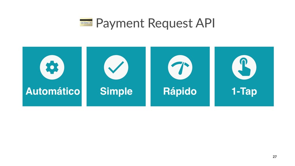! Payment Request API 27