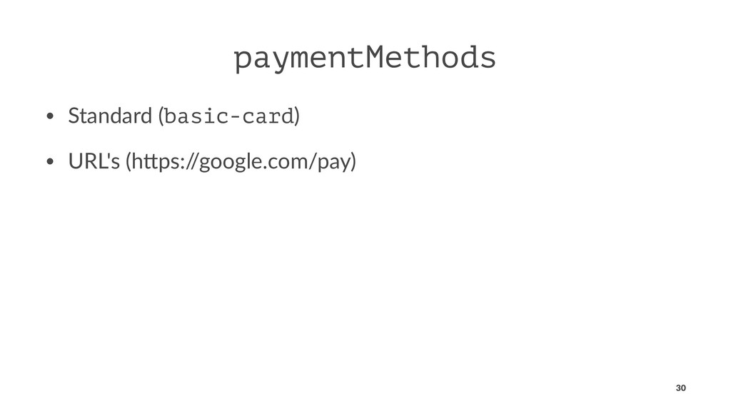 paymentMethods • Standard (basic-card) • URL's ...