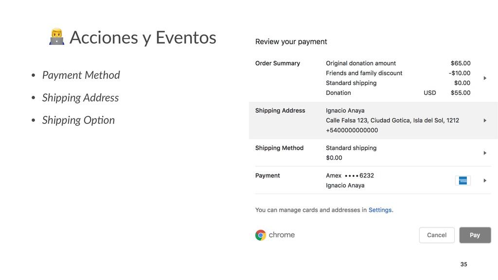 ! Acciones y Eventos • Payment Method • Shippin...