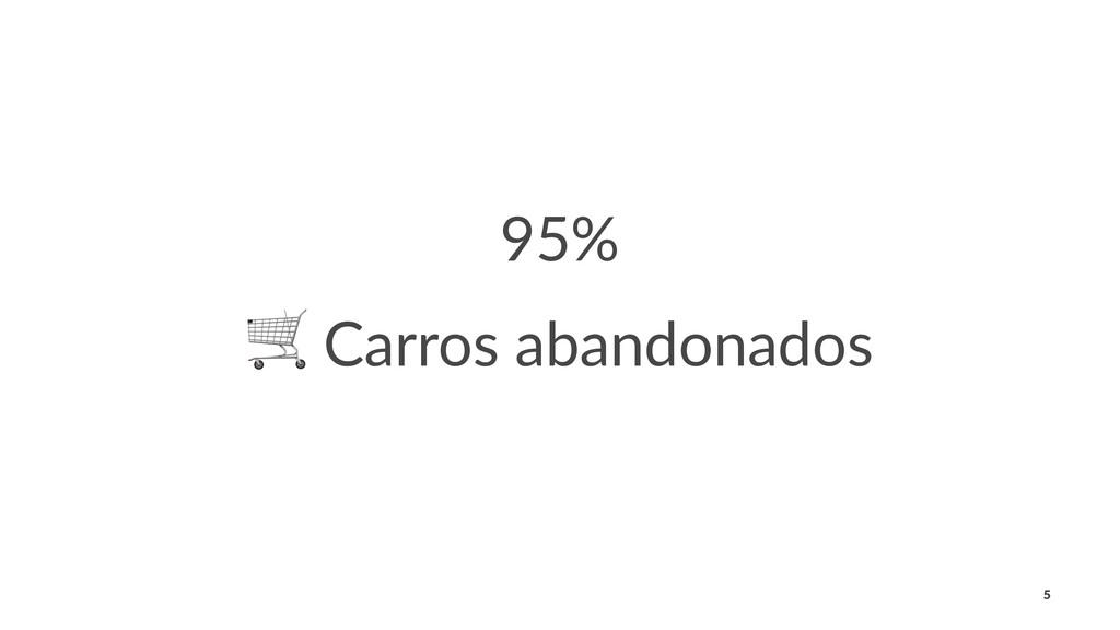 95% ! Carros abandonados 5