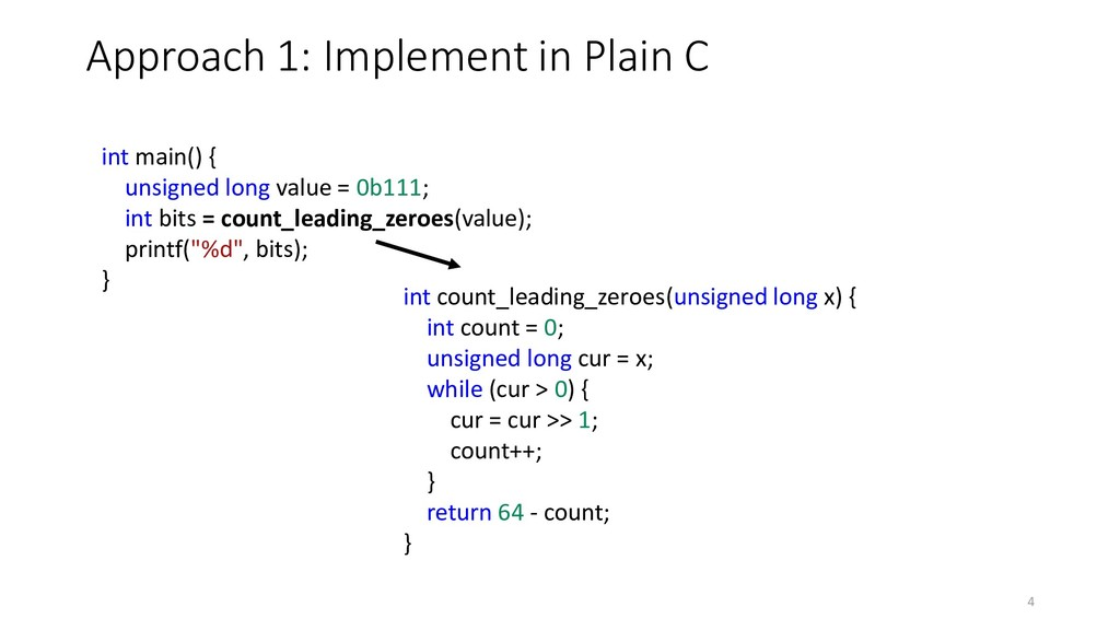 Approach 1: Implement in Plain C int count_lead...