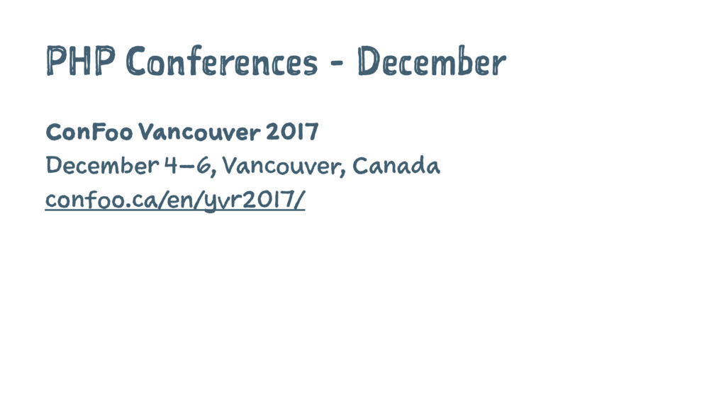 PHP Conferences - December ConFoo Vancouver 201...