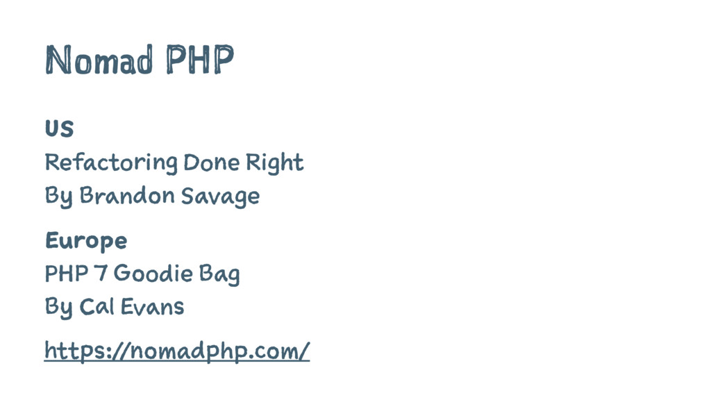 Nomad PHP US Refactoring Done Right By Brandon ...