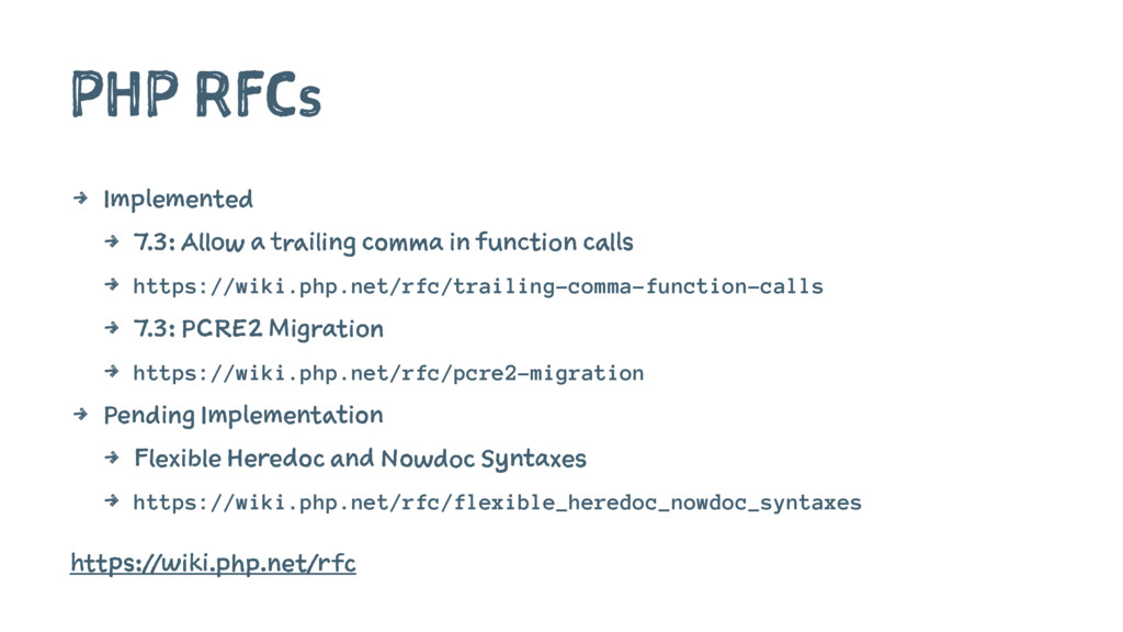 PHP RFCs 4 Implemented 4 7.3: Allow a trailing ...