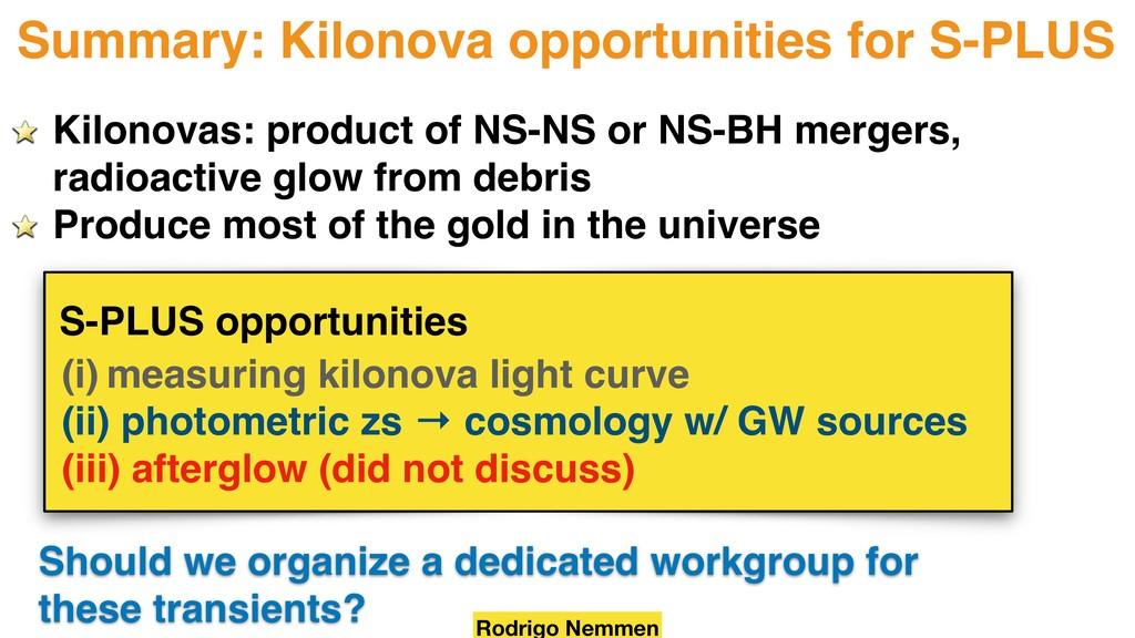 Summary: Kilonova opportunities for S-PLUS (i) ...