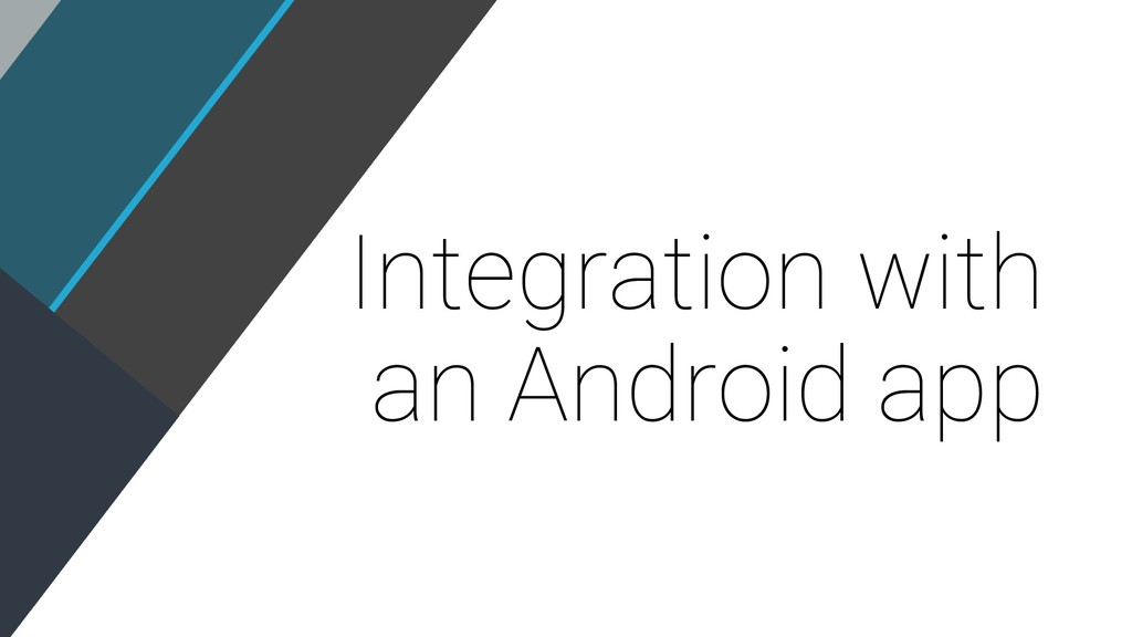Integration with an Android app