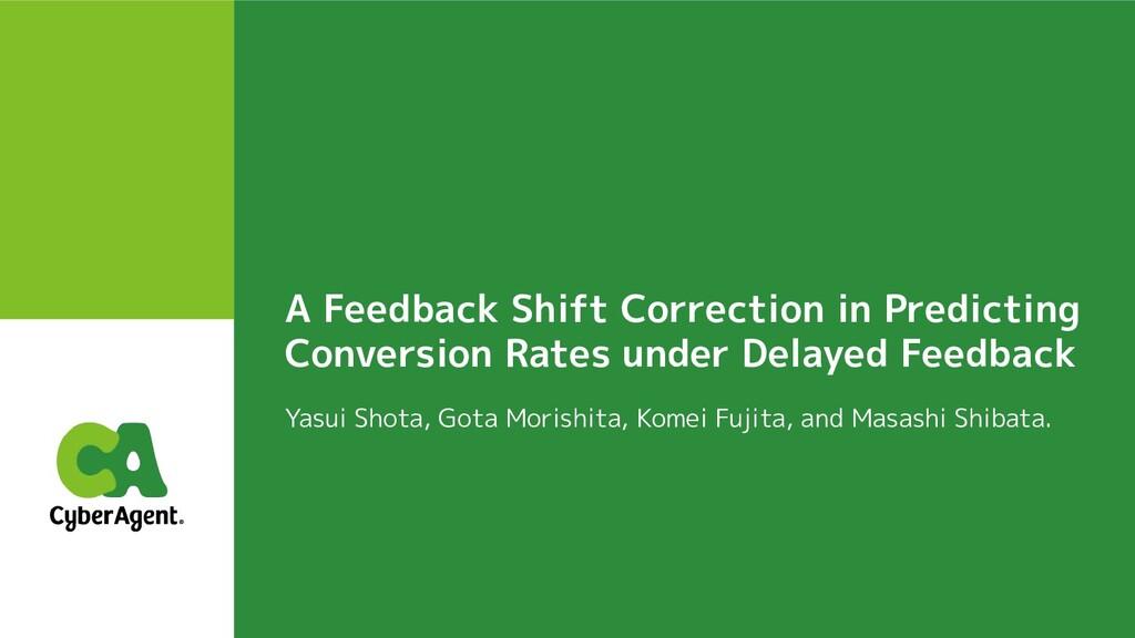 A Feedback Shift Correction in Predicting Conve...